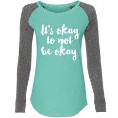 It's Okay - Aqua/ Long Sleeve