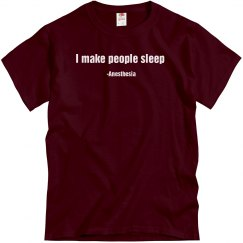 Unisex T- I make people sleep