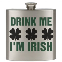 Drink The Irish St. Patty's Day