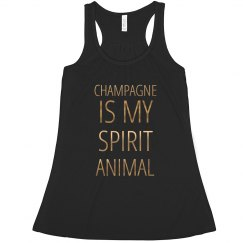 Champagne Is My Spirit Animal