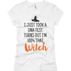 Truth Hurts I'm 100% That Witch