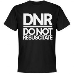 DNR do not resuscitate