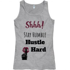 SHHH! STAY HUMBLE HUSTLE HARD Lips Fitted Tank Top