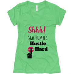 SHHH! STAY HUMBLE HUSTLE HARD Lips V-Neck T-Shirt