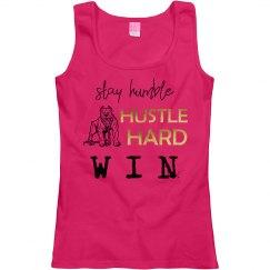Stay Humble. Hustle Hard. WIN.Ladies Scoopneck Tank Top