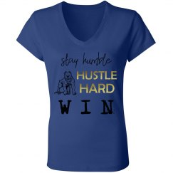 Stay Humble. Hustle Hard. WIN. Ladies Jersey V-Neck Tee