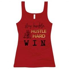 Stay Humble. Hustle Hard. WIN. Long Length Tank Top