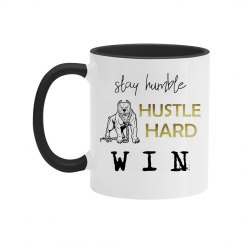 Stay Humble. Hustle Hard. WIN. Two-Tone Mug