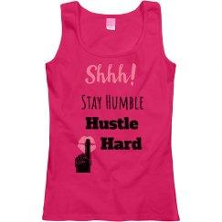 SHHH! STAY HUMBLE HUSTLE HARD Pink Lips Scoopneck T