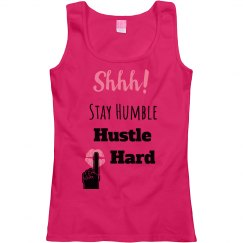 SHHH! STAY HUMBLE HUSTLE HARD Pink Lips Scoopneck T
