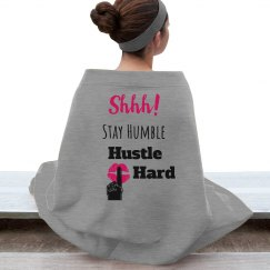SHHH! STAY HUMBLE HUSTLE HARD Hot Pink Lips Blanket