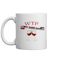 WTF Wine Tasting Friends coffee mug 11oz. #3