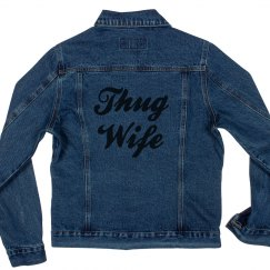 Thug Wife Denim Jacket