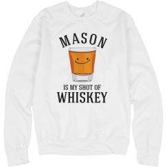 My Shot Of Whiskey 1