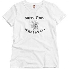 sure fine whatever rose