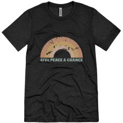 Give Peace A Chance | Unisex Triblend Tee
