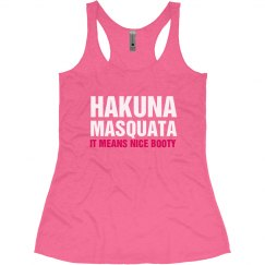 Hakuna Masquata Workout