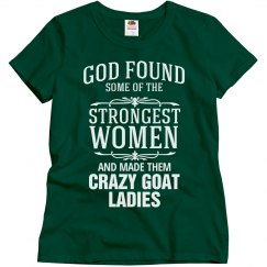 Strong crazy goat lady shirt
