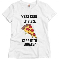 Pizza Squats