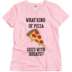 Pizza Squats
