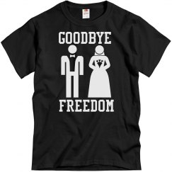 Goodbye Freedom Groom