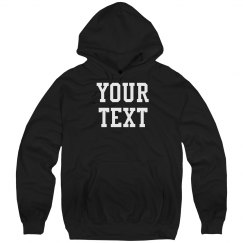 Custom Text Hoody