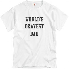 World's Okayest Dad tee