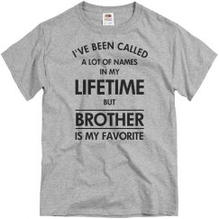 Brother is my favorite name