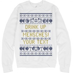 Drink Up Mensches Hanukkah Sweater