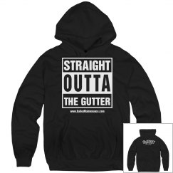 Str8 out the gutter hoody