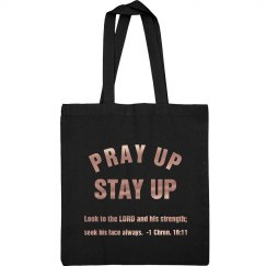 Pray Up Stay Up Scripture Metallic Copper Text Tote