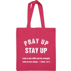 Pray Up Stay Up Scripture Pearl White Text Tote