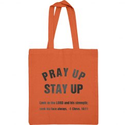 Pray Up Stay Up Scripture Metallic Gray Text Tote