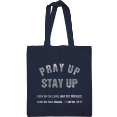 Pray Up Stay Up Scripture Metallic Silver Text Tote