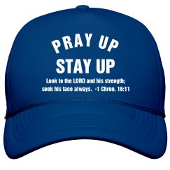 Pray Up Stay Up Scripture White Text Cap