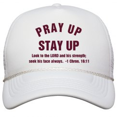 Pray Up Stay Up Scripture Maroon Text Cap