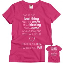 HIGHER YOU FLY, HARDER YOU FALL pink T-shirt