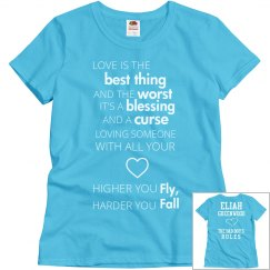 HIGHER YOU FLY, HARDER YOU FALL blue T-shirt