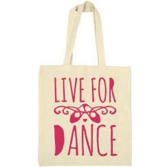 Live For Dance Tote Bag