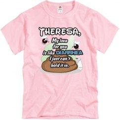 Theresa, my love....