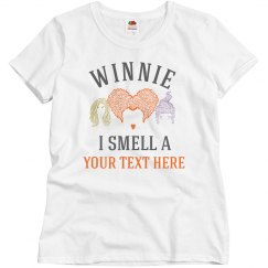 Custom Winnie I Smell a Your Text Here