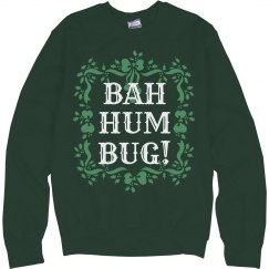 Bah Hum Bug Don't Like Christmas