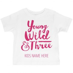 You, Wild, Three Year Birthday