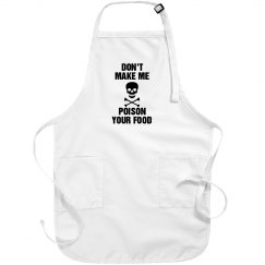 Don't Piss Off the Cook