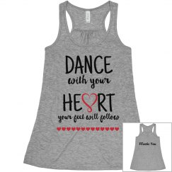 Dance with your Heart Flowy