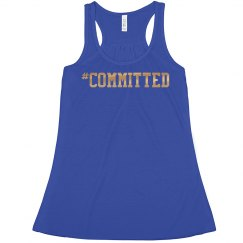 #committed Tank (gold metallic lettering)