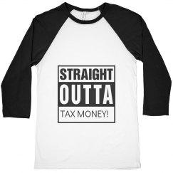 Tax Season Baller half sleeve