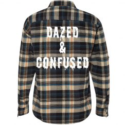 Dazed & Confused Flannel