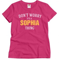 It's a Sophia thing