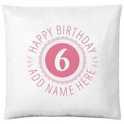 Happy 6th Birthday Gift Custom Text